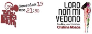 """""""Reading con l'autrice LORO NON MI VEDONO di Cristina Mosca"""""""