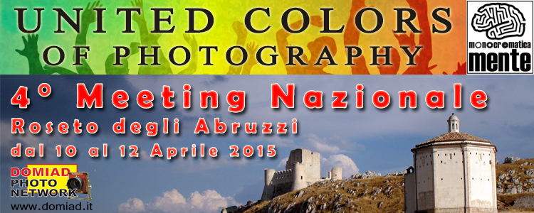 "4° Meeting Nazionale Fotografico ""UNITED COLORS OF PHOTOGRAPHY""."