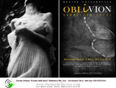 """Mostra fotografica """"Oblivion""""  6 Marzo 2015"""