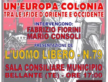 """""""UN'EUROPA COLONIA - TRA LE SFIDE D'ORIENTE E OCCIDENTE"""""""