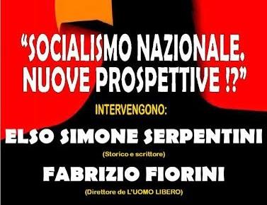 """""""SOCIALISMO NAZIONALE. NUOVE PROSPETTIVE!?"""""""