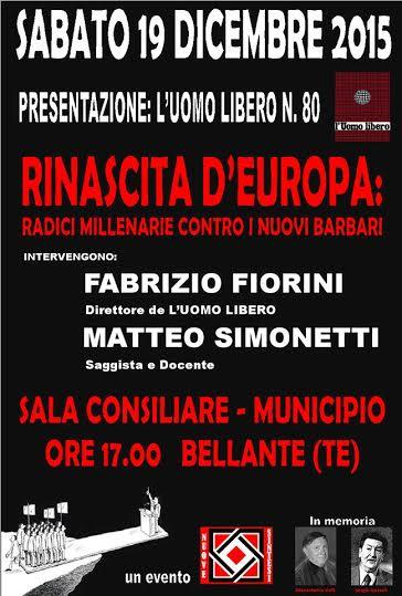 """RINASCITA D'EUROPA : RADICI MILLENARIE CONTRO I NUOVI BARBARI"""
