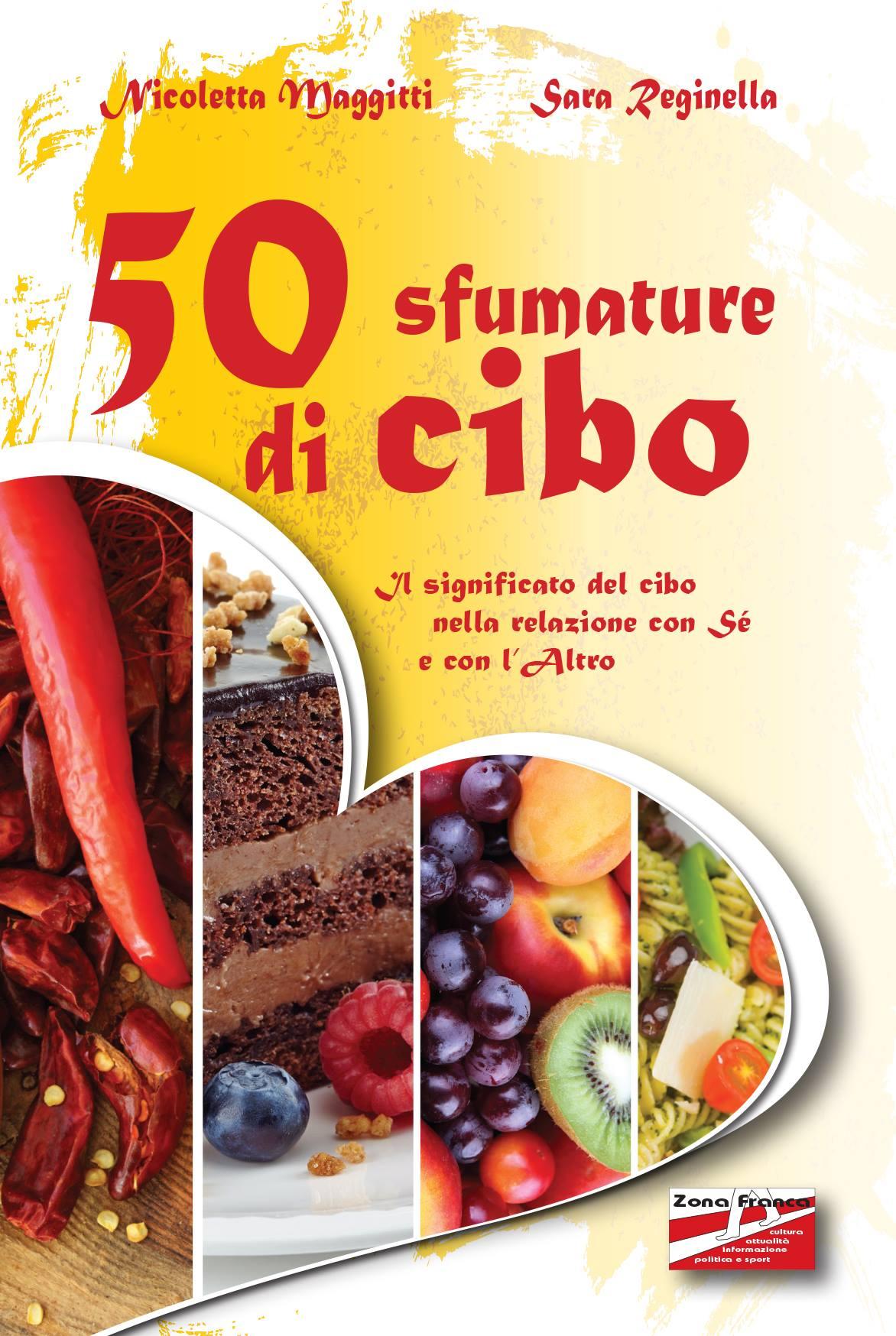 """""""50 SFUMATURE DI CIBO"""""""