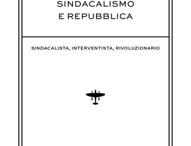 """""""SINDACALISMO E REPUBBLICA"""""""