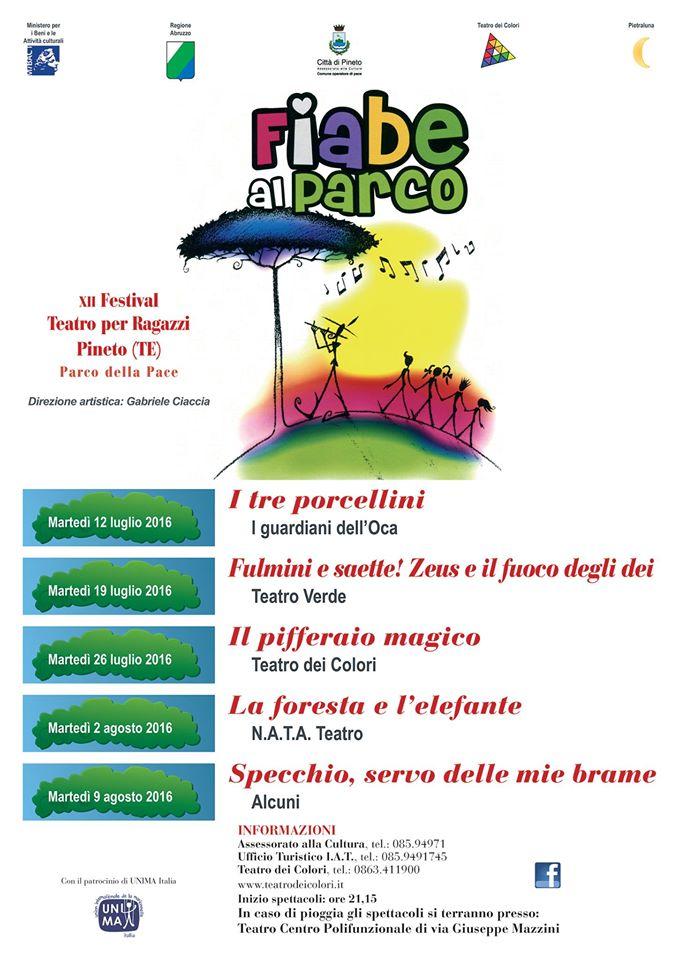 Pineto - FIABE AL PARCO dal  19 luglio al 9 agosto 2016