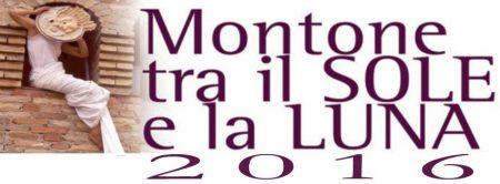 MONTONE TRA IL SOLE E LA LUNA dal 4 al 6 agosto 2016
