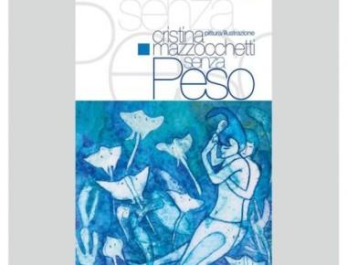 """""""SENZA PESO"""" dal 13 agosto al 6 settembre 2016"""