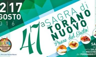 TORANO NUOVO - SAGRA DI TORANO NUOVO dal 12 a 17 agosto 2016