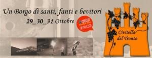 Civitella del Tronto - UN BORGO DI SANTI, FANTI E BEVITORI Dal 29 al 31 Ottobre 2016