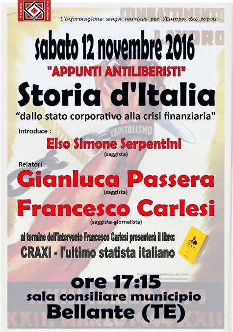 Appunti ANTILIBERISTI.  STORIA D'ITALIA dallo Stato Corporativo alla crisi finanziari 12/11/2016