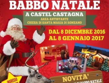 Castel Castagna - LA CASA DI BABBO NATALE 8/12/2016 - 8/01/ 2017