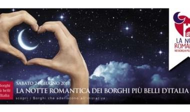 Castelli - LA NOTTE   ROMANTICA  NEI BORGHI PIU' BELLI  D' ITALIA 24 giugno 2017