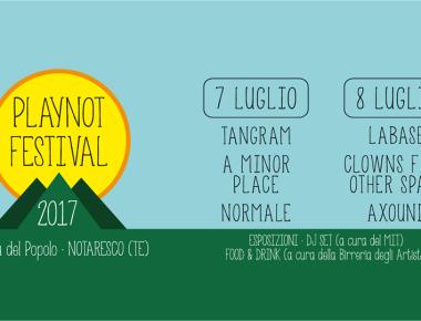 Notaresco - PLAYNOT FESTIVAL 7- 8 luglio 2017