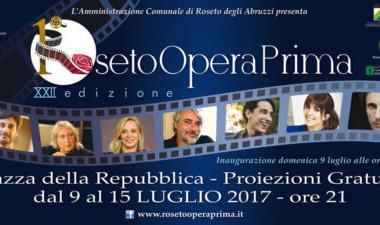 ROSETO OPERA PRIMA  dal 9 al 15 luglio 2017