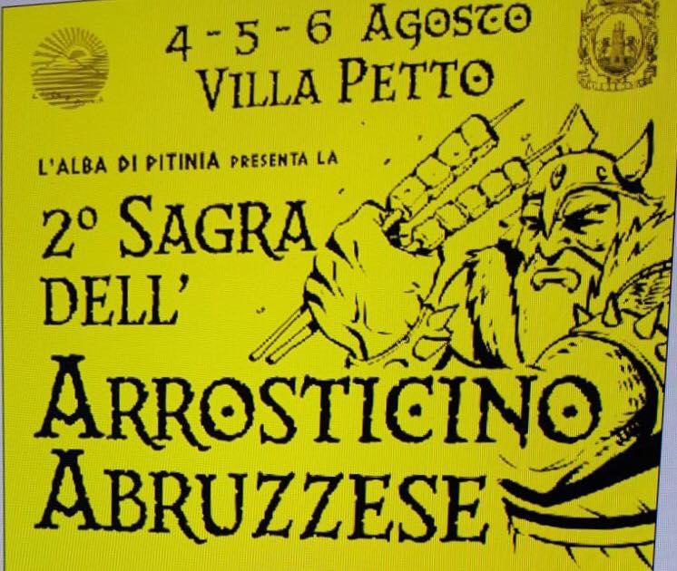 Villa Petto - SAGRA DELL'ARROSTICINO ABRUZZESE Dal 4 al 6 agosto