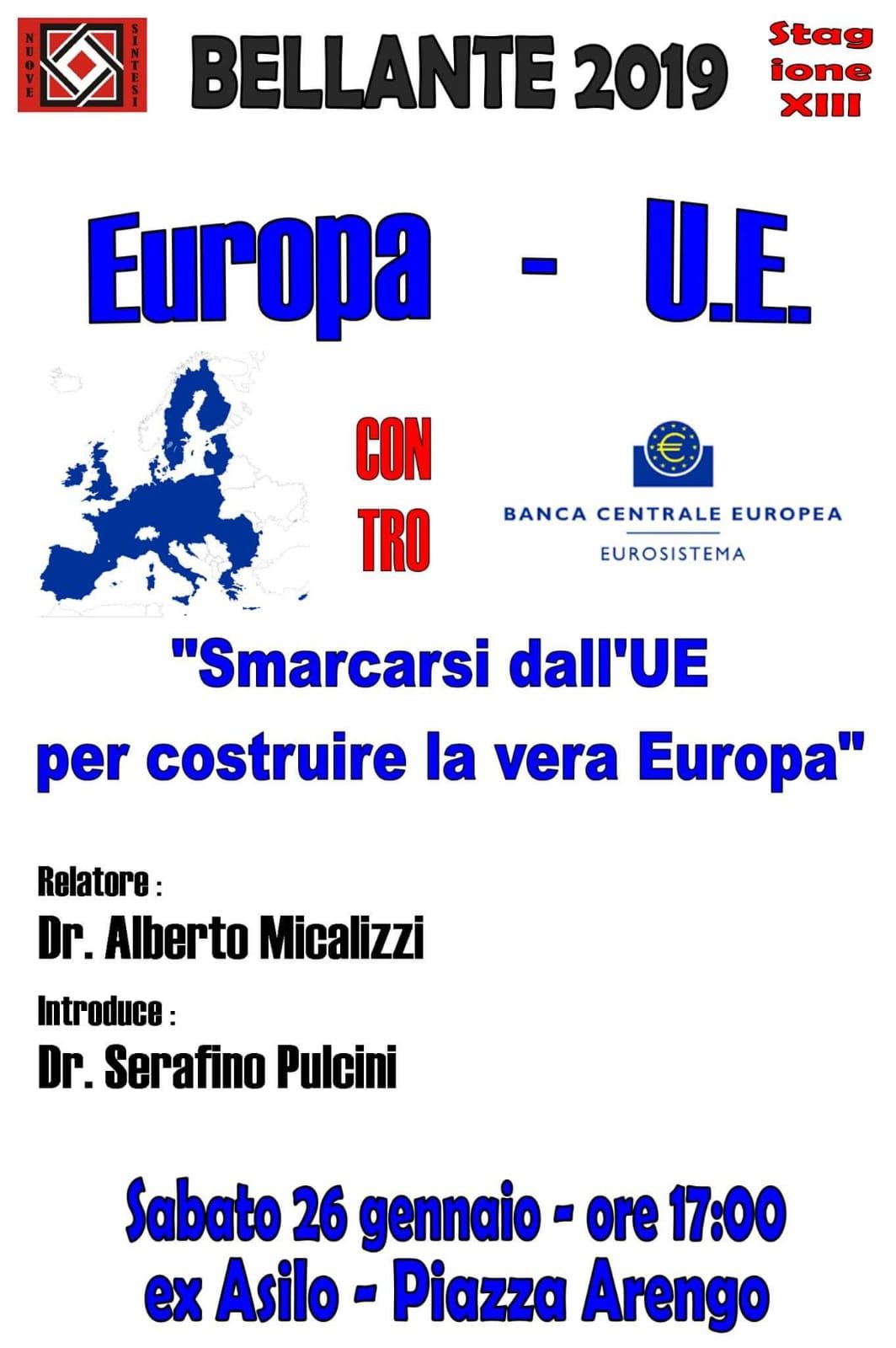 """BELLANTE paese - """"Europa contro UE. Smarcarsi dalla UE per costruire la vera Europa"""" 26 GENNAIO 2019"""
