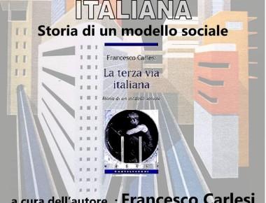 """BELLANTE paese - """"La Terza Via Italiana. Storia di un modello sociale"""" 23 MARZO 2019"""