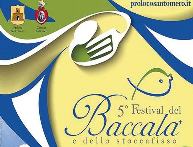 5° FESTIVAL DEL BACCALA' E DELLO STOCCAFISSO DI SANT'OMERO  dal 22 febbraio 2019